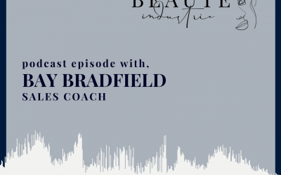 122: Retail and Sales Strategy with Bay Bradfield, Sales Coach