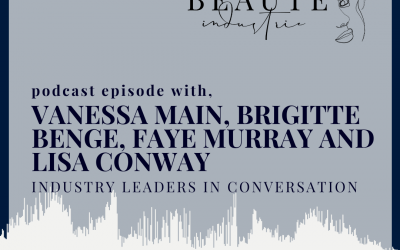 129: Industry Leaders in Collaborative COVID Conversation with Vanessa Main, Brigitte Benge, Faye Murray and Lisa Conway